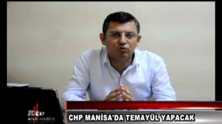 CHP MANİSA'DA TEMAYÜL YOKLAMASI YAPACAK
