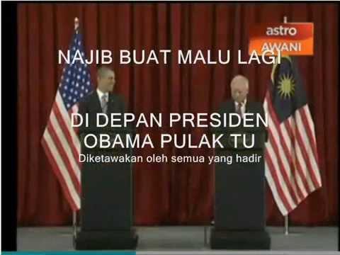 Najib buat malu di depan Presiden Obama