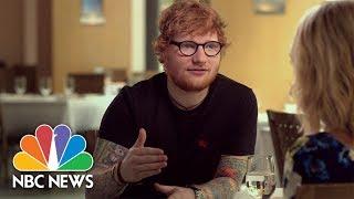 Ed Sheeran: 'I Am Insecure' (Full) | Megyn Kelly | NBC News