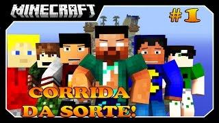 Minecraft - CORRIDA DA SORTE!! #1 XAPRÁ!