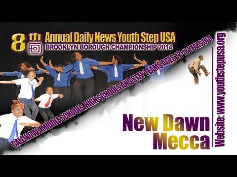 New Dawn Mecca - 8th Annual Daily News Youth Step USA Brooklyn Borough Championship
