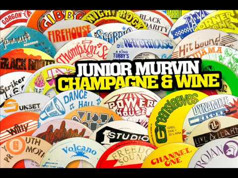 Junior Murvin - Champagne & Wine