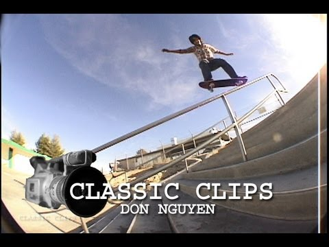 Don Nguyen Nuge Skateboarding Classic Clips #15 Part