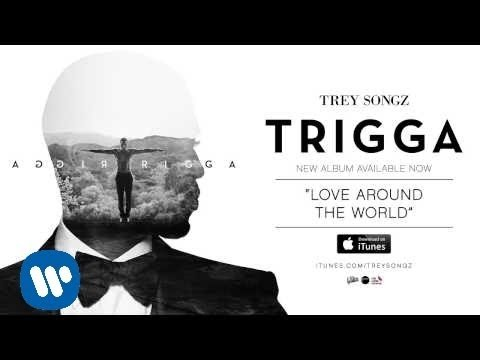 Смотреть клип Trey Songz - Love Around The World