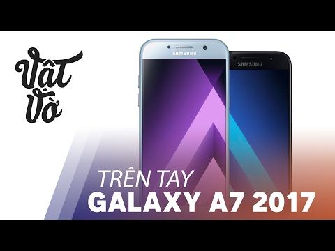 Vật Vờ| Đánh giá nhanh Samsung Galaxy A7 2017: 10.990.000đ