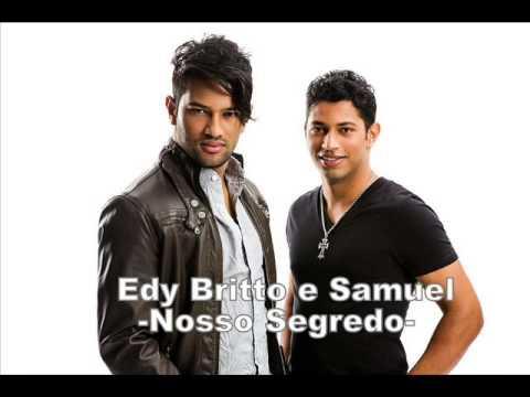 Edy Britto e Samuel   Nosso Segredo