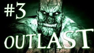 Outlast Gameplay Walkthrough Playthrough - Part 3 - I'M NOT A LITTLE PIG!