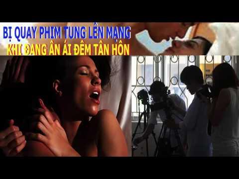 Vợ chồng mới cưới đang ân ái bị quay phim đưa lên mạng gây xôn xao
