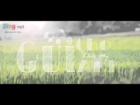 ▶ Gửi Cho Anh   Khởi My Part1   YouTube mp4