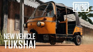 PUBG - New Vehicle: Tukshai