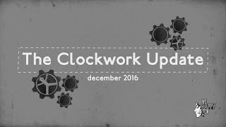 We Happy Few - Clockwork Update