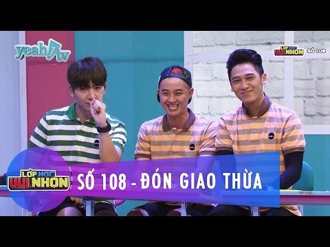 Lớp Học Vui Nhộn 108 | Đón Giao Thừa | Ngô Kiến Huy | Fullshow