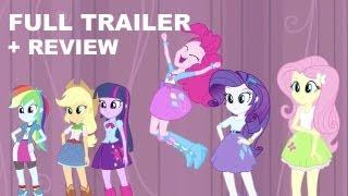 Equestria Girls Official Trailer 2 + Trailer Review : HD