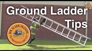 Ground Ladder Tips