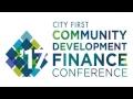 City First Community Development Finance Conference