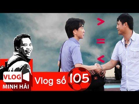 Vlog Minh Hải 105: HLV Hữu Thắng vs HLV Miura, ai hơn ai?