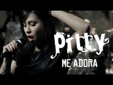 Pitty - Me Adora