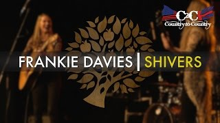 Frankie Davies - 'Shivers' live at C2C 2016 | UNDER THE APPLE TREE