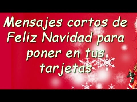 Mensajes cortos de feliz navidad para poner en tus - Felicitaciones de navidad originales para ninos ...