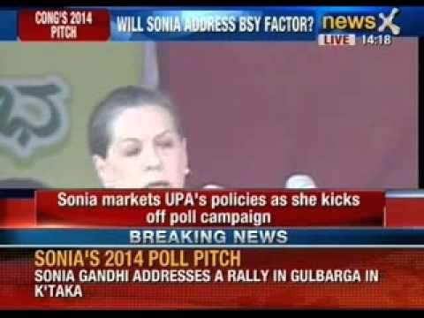 Congress 2014 pitch: Sonia Gandhi addresses a rally in Gulbarga in Karnataka - NewsX
