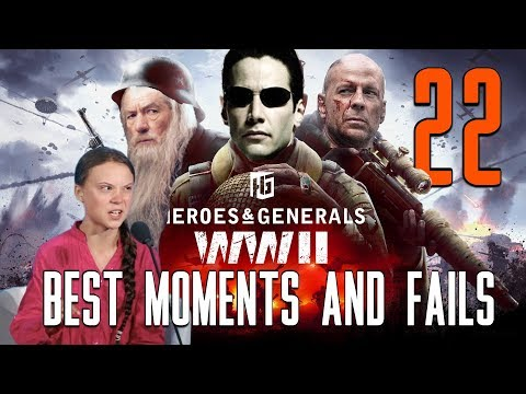 Heroes and Generals: Best moments and Fails Episode#22 (Funny Compilation)