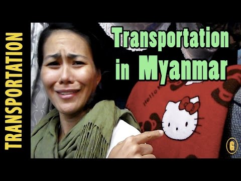 9 Types of Transportation in Myanmar / Burma