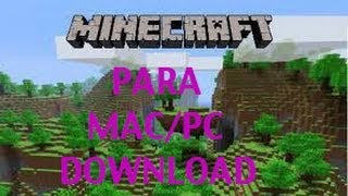 COMO DESCARGAR MINECRAFT ORIGINAL PARA MAC/PC GRATIS