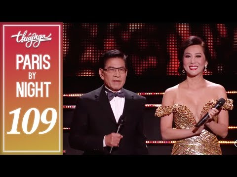 Thuy Nga Paris By Night 109 (PBN 109) Full Program - 30th Anniversary