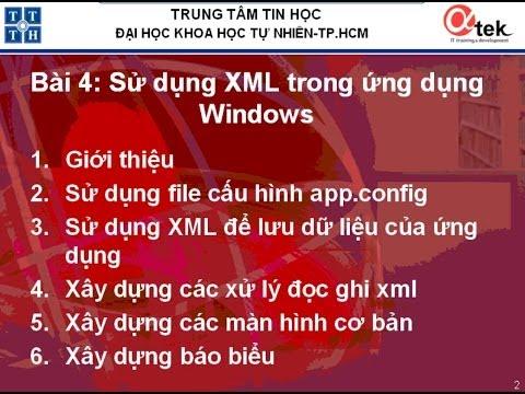 Bài 4: Sử dụng XML trong ứng dụng Windows.