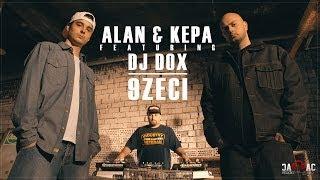 ALAN & KEPA - 9Zeci feat. DJ DOX