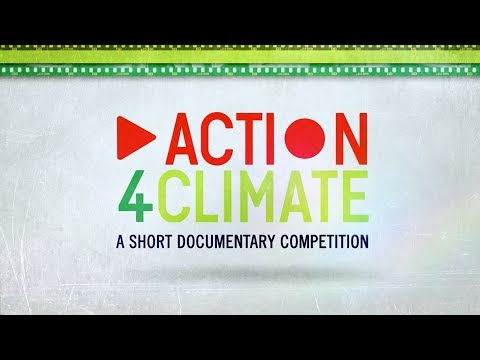 Action4Climate Documentary Competition - Deadline: April 1 2014