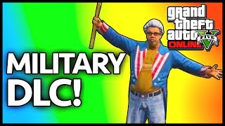 GTA 5: NEW MILITARY DLC! GTA 5 Independence Day Update