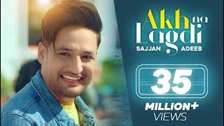 Akh Na Lagdi Sajjan Adeeb Video HD Download New Video HD