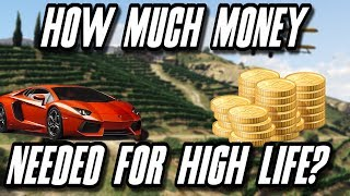 GTA 5 High Life : How Much Money Is Needed For High Life