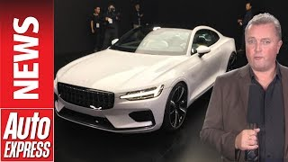 Polestar 1 revealed: 592bhp, £115k hybrid coupe launches Volvo's performance brand. Auto Express.