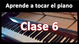 Aprender a tocar el piano. Clase 6
