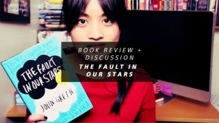 Book Review + Discussion The Fault In Our Stars