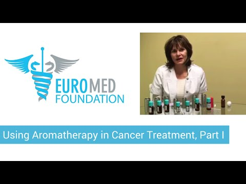 Using Aromatherapy in Cancer Treatment, Part 1