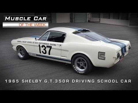 Muscle Car Of The Week Video #40: 1965 Shelby G.T. 350 R Racing School