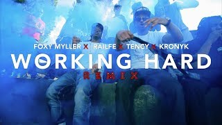 Foxy Myller x Railfé x Tency x Kronyk - Working Hard (remix)