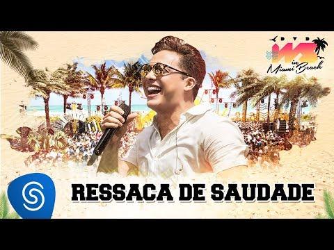 Wesley Safadão - Ressaca de Saudade