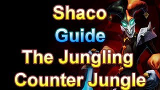 Shaco The Jungling Counter Jungle Guide League Of