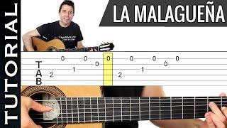 Como Tocar LA MALAGUEÑA En Guitarra Tutorial Completo MUY