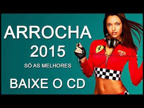 ARROCHA ROMANTICO  2015 LANÇAMENTO SÓ AS MELHORES