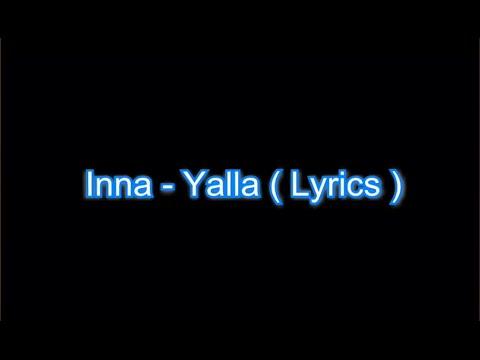 INNA - Yalla - Lyrics