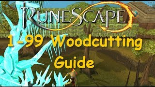 Runescape Guide: 1-99 Woodcutting Fastest Method! 2015