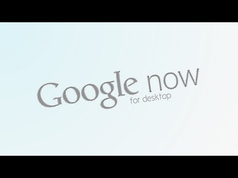[UPDATES] Google Now for Desktop