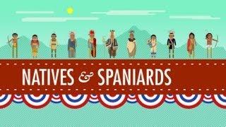 Crash Course US: Native Americans & Spaniards