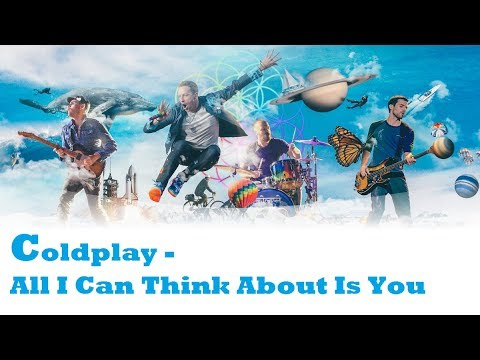 Coldplay - All I Can Think About Is You (Lyrics Español / Ingles)