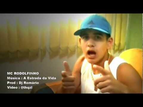 MC RODOLFINHO  A ESTRADA DA VIDA  ' VIDEO OFICIAL ' DJ ROMARIO '